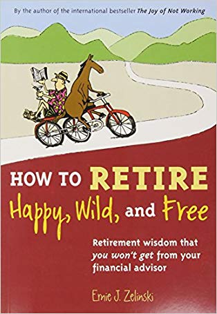 Teacher retirement gifts Book How to Retire Happy, Wild, and Free