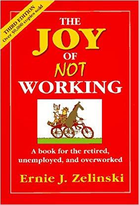 Teacher retirement gifts Book The Joy of Not Working