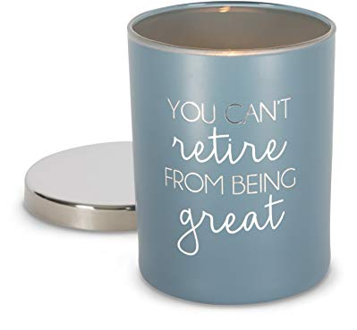 Teacher retirement gifts Candle You can't retire from being great