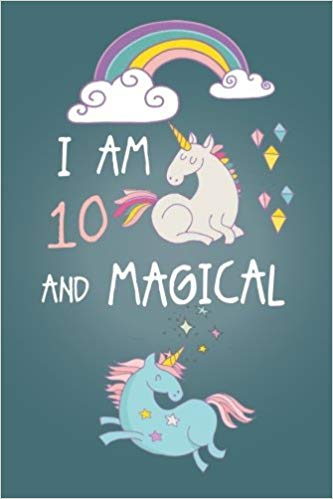 Unicorn Birthday Gifts I am 10 and Magical