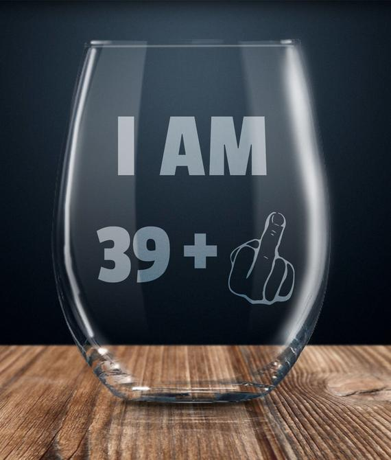 40th Birthday Gag Gift Ideas Hilariously Funny Wine Glass