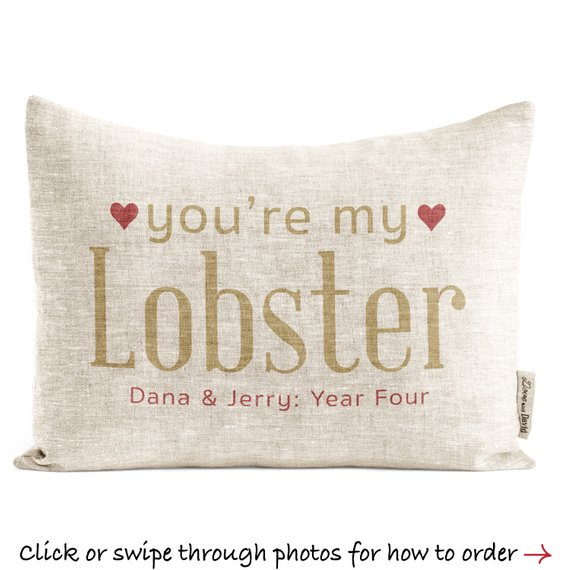 """4th anniversary Gifts for Husband """"You're My Lobster"""" Pillow"""