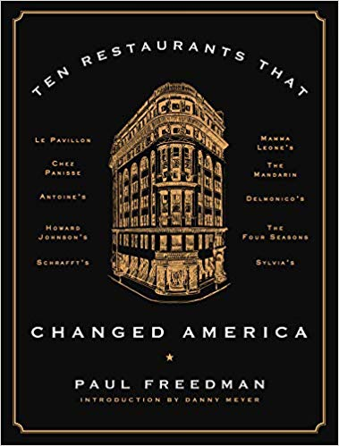 Gifts for Culinary Students Ten Restaurants that Changed America