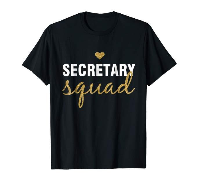 Gifts for secretaries Secretary Squad T-Shirt