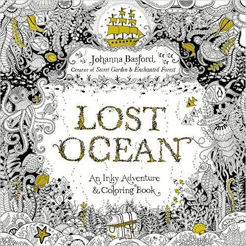 Ocean gifts Lost Ocean: An Inky Adventure & Coloring Book