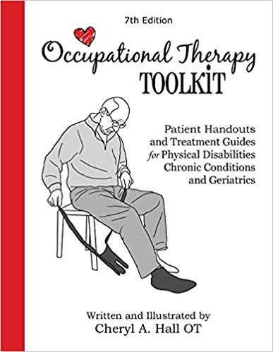 Occupational Therapy Toolkit - Patient Handouts and Treatment Guides