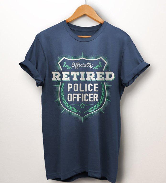 Retired police officer gift, super cool T-shirt