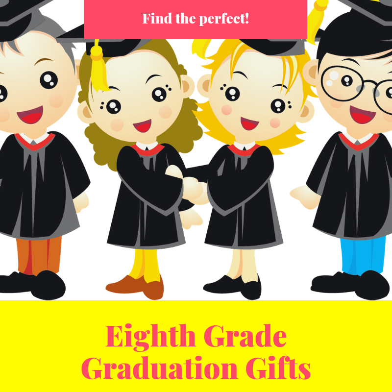 List of the best Eighth grade graduation gift ideas for boys and girls