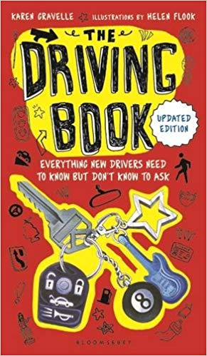 The Driving Book - Everything New Drivers Need to Know but Don't Know to Ask