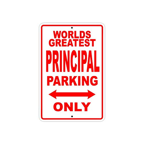 World's Greatest Principal Parking Only Sign