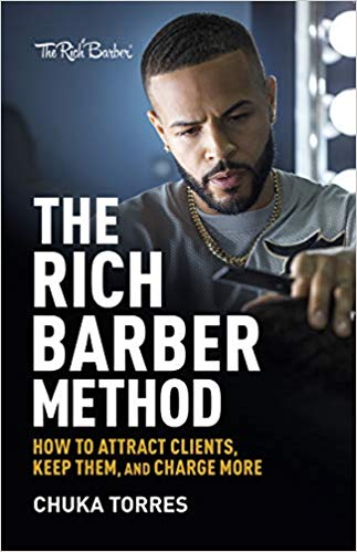 Very useful book for any barber - The Rich Barber Method: How to Attract Clients, Keep Them, and Charge More
