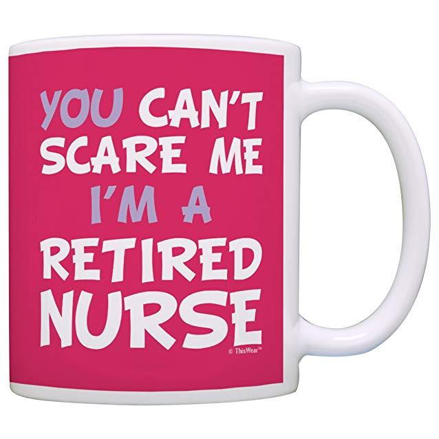 Funny Retired Nurse Mug