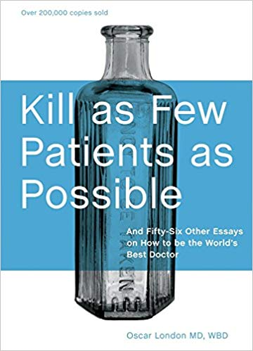 Book - Kill as Few Patients as Possible